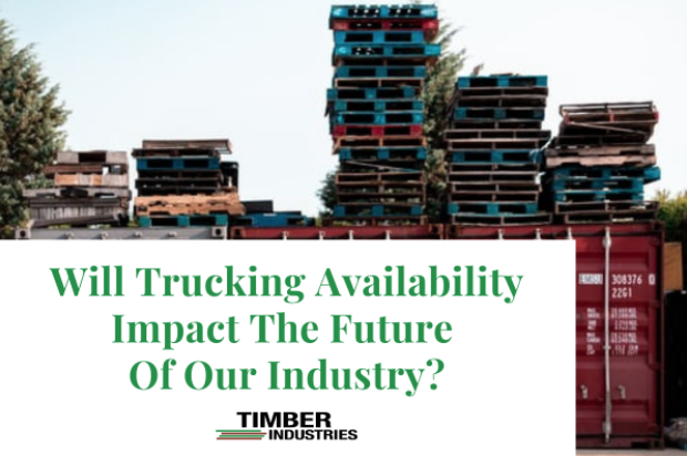Will Trucking Availability Impact The Future Of Our Industry?